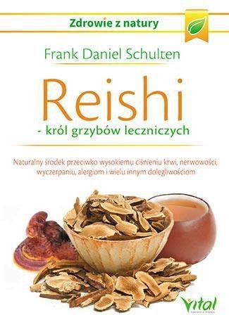 Reishi. Krol grzybow leczniczych - 204613 204613 Literatūra