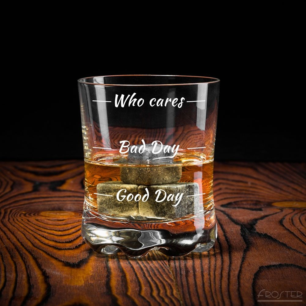 Froster Who cares whiskey glass