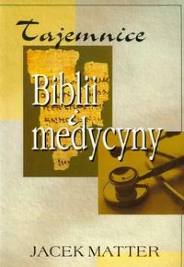 Tajemnice Biblii i medycyny 148204 Literatūra
